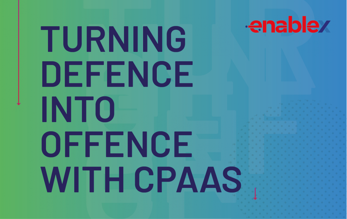 Telcos Turning Defence Into Offence With CPaaS